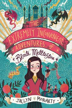 """Read """"The Extremely Inconvenient Adventures of Bronte Mettlestone"""" by Jaclyn Moriarty available from Rakuten Kobo. Bronte Mettlestone is ten years old when her parents are killed by pirates. This does not bother her particularly: her p. Book Cover Art, Book Cover Design, Book Design, Book Art, Enchanted Book, Book Corners, Beautiful Book Covers, Cool Book Covers, Children's Book Illustration"""