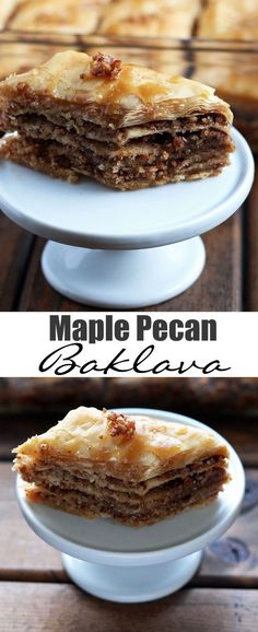 Maple Pecan Baklava - crisp phyllo dough layers with toasted pecans ...
