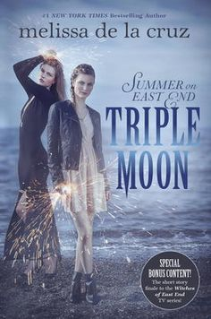 Triple Moon by Melissa De La Cruz, Click to Start Reading eBook, From the New York Times bestselling author of Blue Bloods and Witches of East EndAfter they cause a t