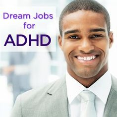 10 Best Jobs For Adults With ADHD ... I found this EXTREMELY helpful. Not only lists the jobs, but, explains the positives and the negatives to them for an adult with ADHD.