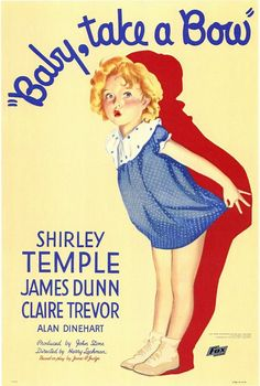 Baby Take A Bow (1934) Color Version When little Shirley Ellison's (Shirley Temple) ex-con father (James Dunn) is accused of stealing a pearl necklace, the youngster springs into action to solve the m