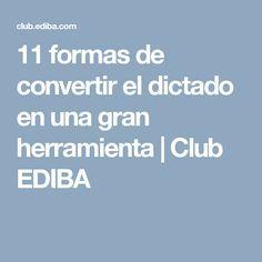 11 formas de convertir el dictado en una gran herramienta   Club EDIBA Bilingual Kindergarten, Daily Five, Flipped Classroom, Dual Language, Teaching English, School Supplies, Activities For Kids, College, Teacher
