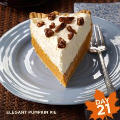 Thanksgiving Countdown: Elegant Pumpkin Pie from Taste of Home. It really is the easiest pumpkin pie you'll ever bake!