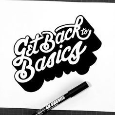 WEBSTA @ tarwane - Get back to basics. ✍️ #type #typo #typography #typographie #lettering #handlettering #logo #font #artoftype #bftype #customlettering #customtype #dailytype #designspiration #goodtype #handmadefont #letteringco #ligaturecollective #typegang #typematters #typedaily #typespire #typographyinspired #thedailytype #thedesigntip #50words #typism #tyxca #posca #tarwane