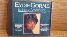 EYDIE GORME. LATINA Y AMERICANA. CD / DIVUCSA - 1991. 20 TEMAS / PRECINTADO.
