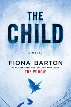 The Child | Fiona Barton | 9781101990483 | NetGalley