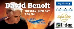 107.3 The WAVE, The Hard Rock Rocksino & Concord Music Group present David Benoit on  6/16 @ 7:30pm in Club Velvet at the Rocksino.   Tickets are $20 and are also available at the WAVE Studios.  All proceeds benefit Lifebanc. For more information call 216-828-1073.
