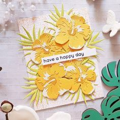 Scrapbooking Dies, Scrapbook Paper Crafts, Paper Crafting, Scrapbook Layouts, Hibiscus Garden, Hibiscus Flowers, Altenew Cards, Spellbinders Cards, Have A Happy Day