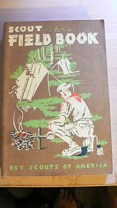 Vintage Boy Scouts of America Scout Field Book 1959. Design and content inspiration for our camps. #happycamperclub