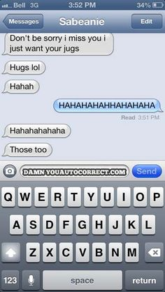 funny auto-correct texts - All He Wants