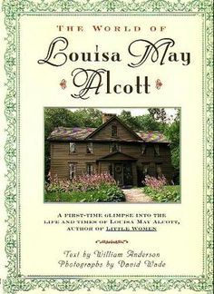 The World of Louisa May Alcott (PS1018 .A56 1995)