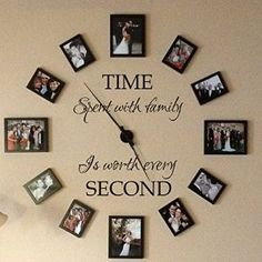 Amazon.com - Time spent with family is worth every second - Family Lettering Vinyl Wall Decal - without clock and picture frame (Black, Small) -