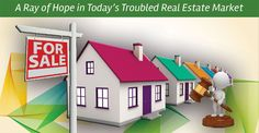 Auctions: A Ray of Hope in Today's Troubled Real Estate Market