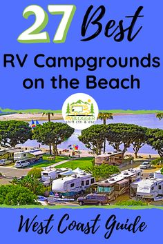 27 best RV campgrounds on the beach, along the West Coast is right here! The west coast has some the best beaches in America, so why not camp on the beach! Get great tips on each beautiful beach campg Beach Rv Camping, California Beach Camping, Travel Trailer Camping, Camping Spots, California Travel, Northern California, Rv Travel, Camping Stuff, Beach Travel