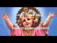 ORACIÓN PODEROSA AL DIVINO NIÑO JESÚS PARA PETICIONES URGENTES.(Leída) - YouTube
