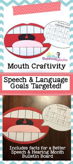 A fun mouth craftivity for speech and language therapy that covers artic and language goals.  You can also create a bulletin board with facts for better speech and hearing month! @thedabblingspeechie