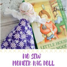 Sewing For Kids Easy No Sew Pioneer Rag Doll. Here is a quick and easy tutorial on how to make a no sew pioneer rag doll with items you probably already have around the house! - Quick and easy no sew rag dolls your kids will love to make Pioneer Day Activities, Pioneer Games, Pioneer Trek, Pioneer Girl, Kid Activities, Diy Rag Dolls, Yarn Dolls, Diy Doll, Sewing Dolls