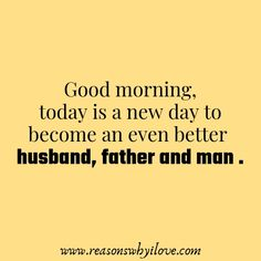 Good Morning Messages For Husband-Wake up your husband with these good morning wishes messages that will inspire and brighten up his day. Morning Wishes For Lover, Morning Message For Him, Morning Texts For Him, Romantic Good Morning Messages, Message For Husband, Good Morning Quotes For Him, Good Morning My Love, Text For Him, Husband Quotes
