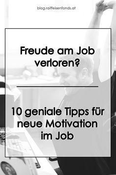 Sie haben die Freude am Job verloren? Hier finden Sie geniale Tipps für neue Motivation! #job #arbeit #beruf #alltag #arbeiten #freude #spaß #motivation #neue #ansicht #gedanken #mindset #vorzüge #leistung #belohnung #arbeitstag #belohnung #übertreffen #lob #anerkennung #kreativität #ziele #balance Positive Energie, Mental Training, Lob, Motivation, Alternative, Become A Millionaire, Money Plant, The Lob, Running