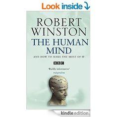 The Human Mind eBook: Robert Winston: Amazon.co.uk: Kindle Store