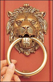 great lion door knocker - it's all in the face.  some of them are scary!