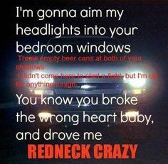 Red neck crazy