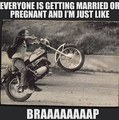 Everyone is getting #married  or #pregnant  and I'm just like #braaap   #LetsGetWordy   #twt   #motorcycle   #wheelie