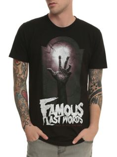 Famous Last Words This Is Not The End T-Shirt