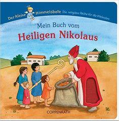 Mein Buch vom Heiligen Nikolaus Bücher für die Kleinsten: Amazon.de: Dorothea Cüppers: Bücher