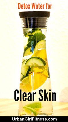 Clear Skin: Detox Water Recipe For Beautiful Clear Skin
