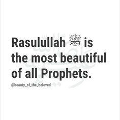 Propeht Muhammad S.W, the most beautiful prophet of all Hadith, Alhamdulillah, Islamic Inspirational Quotes, Islamic Quotes, Prophets In Islam, Prophet Muhammad Quotes, Islam Religion, True Religion, Learn Islam