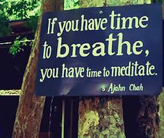 Google Image Result for http://www.thriveontheisland.ca/files/1613/5466/8191/meditation_quotes_breathe.jpg