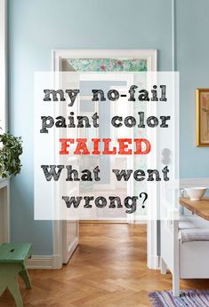 no-fail paint color failed