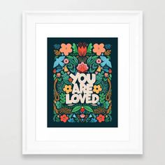 You Are Loved - Color Garden Framed Art Print by Matthew Taylor Wilson - Conservation Pecan - LARGE Garden Frame, Garden Nursery, Wood Colors, Dark Wood, Framed Art Prints, Whimsical, Gallery Wall, Products, Dark Hardwood