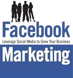 Marketing: Leverage Social Media to Grow Your Business Viral Marketing, Marketing Program, Facebook Marketing, Business Marketing, Online Marketing, Social Media Marketing, About Facebook, How To Use Facebook