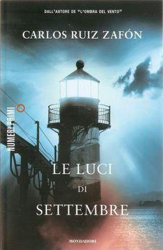Le luci di settembre - Carlos Ruiz Zafon