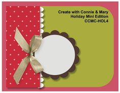 Create with Connie and Mary  http://inkspiredtreasures.com/wp-content/uploads/CCMC-HOL4(1).jpg
