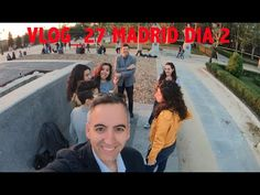 VLOG_27 Madrid Dia 2, Bodoques y Youtubers