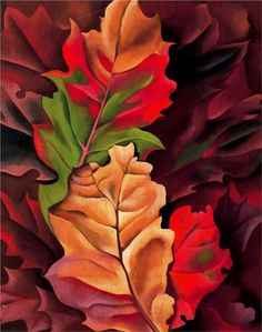 Georgia O'Keeffe - Autumn Leaves There will NEVER be another artist, as brilliant at painting vibrant, beautiful flower as, like Georgia O'Keeffe!