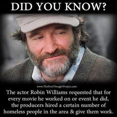 Robin Williams may have had his struggles in life, but there is no doubting that he was a great and inspirational man. However, we expect you probably didn't know this great fact about the sadly Robin Williams Quotes, Robin Williams Movies, Human Kindness, Faith In Humanity Restored, Actrices Hollywood, Good People, In This World, Did You Know, Life Lessons