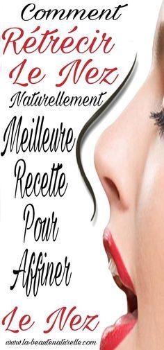 Comment rétrécir le nez naturellement : meilleure recette pour affiner le nez #rétrécir #nez