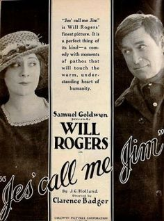 1920 ad for film starring Will Rogers: Jes' Call Me Jim. Appeared on page 4424 of the May 29, 1920 Motion Picture News.