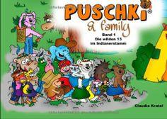 Puschki & family: Band 1: Die wilden 13 im Indianerstamm von Claudia Kratel, http://www.amazon.de/dp/3732297799/ref=cm_sw_r_pi_dp_G-obtb149XER0