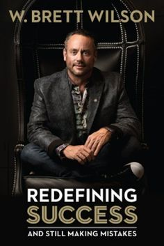 """Read """"Redefining Success Still Making Mistakes"""" by W Brett Wilson available from Rakuten Kobo. Brett Wilson, Dragons' Den co-star and Risky Business host, often gets asked about his secrets to success. Used Books, Great Books, My Books, Books To Read, Book Outline, Definition Of Success, Risky Business, Secret To Success, Financial Success"""