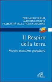 Prezzi e Sconti: Il #respiro della terra. poesia pensiero  ad Euro 11.05 in #Paoline editoriale libri #Books