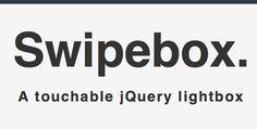 Swipebox — A jQuery lightbox for mobile and desktop