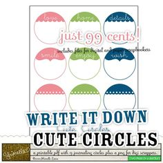 Write It Down :: Cute Circles by Shimelle Laine - Two Peas in a Bucket