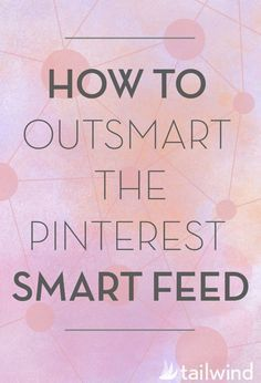 So youve been dealing with The Smart Feed changed up how Pinterest works but did you change your pinning habits? If not click on the image on to find out what the smart feed means for you.