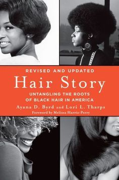 """""""Hair Story"""" Authors Talk Our Obsession With Black Hair, Respectability & Natural Hair Nazis - See more at: http://madamenoire.com/344152/hair-story-authors-talk-our-obsession-with-black-hair-respectability-natural-hair-nazis/#sthash.G0j1k8JJ.dpuf"""