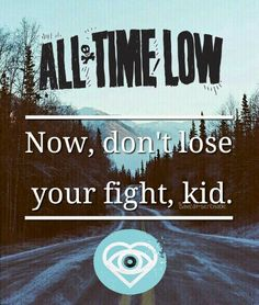 It only takes a little push to pull on through Missing You Lyrics, All Time Low Lyrics, Save My Life, Of My Life, Lyric Quotes, Band Quotes, Miss You All, My Escape, Life Savers